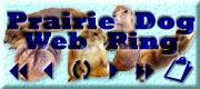 Prairie Dog Web Ring