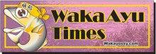 WAKA AYU TIMES