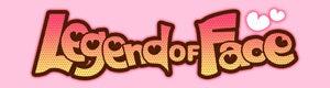 『Legend Of Face』オフィシャルサイトへ