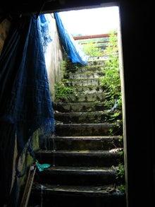 【趣味とか】 ちくわぱん 【日常とか】 writing by 写楽斎- 階段 廃墟 探索