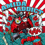 AMIDA ADDICTのブログ-squall