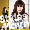 Styles/May'n