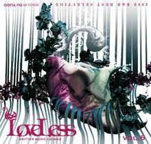 LOVELESS by DJ YUGO blog