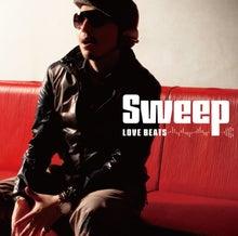 sweepオフィシャルブログ powered by アメブロ-LOVEBEATS