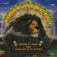 $PAPA U-Geeのブログ-NUFF RESPECT