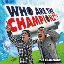 $THE CHAMPIONZのBLOG