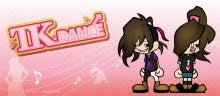 $TK☆DANCE オフィシャルブログ