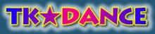 TK☆DANCE オフィシャルサイト