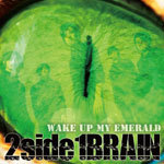 Wake up my emerald ジャケット