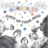Open Up Your Mind: The Psych Pop World of Rembrandt Records
