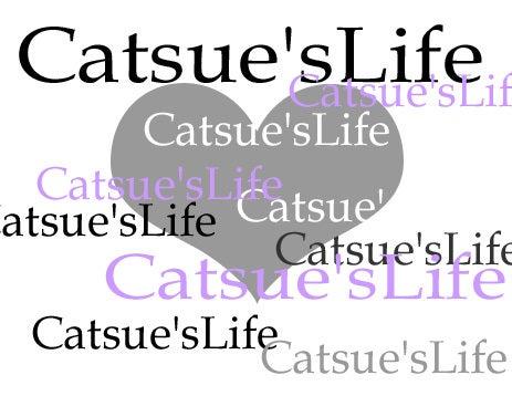 Catsue'sLife...