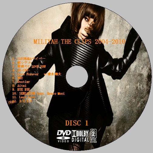 加藤ミリヤ / MILIYAH THE CLIPS 2004-2010 DVDレーベル | Yoo- is Light Diary