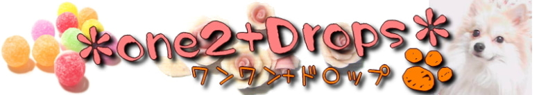 $*one2+drops*