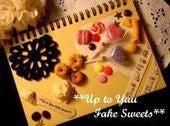 新米作家のフェイクスイーツデコ日記*Up to Yuu Fake Sweets*-お菓子なノート