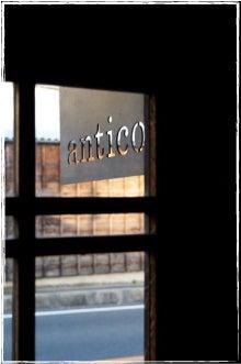 $+++  antico -アンティコ- +++  blog-2