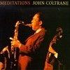 ジョン・コルトレーン John Coltrane-Meditations