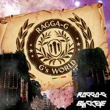 $RAGGA-G☆247(TOKYO放浪記)