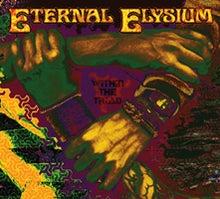 $雑音にしか聴こえない音楽~命を削って聴け!~デス、グラインド、ノイズ、スラッシュ~-ETERNAL ELYSIUM CD