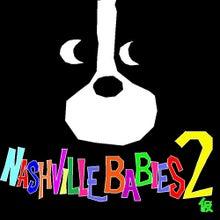 ナッシュビルベイビーズ2(仮)