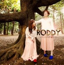 $RODDYのロディーったらぁ~☆
