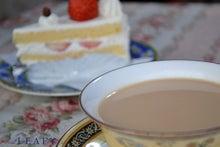 $イギリス紅茶専門店リーフィー英国貴族も愛した紅茶をご自宅へ-イチゴショートとイングリッシュミルクティー
