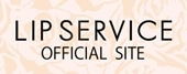 LIP SERVICE Official Site