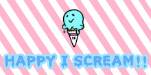 HAPPY I SCREAM!! - 札幌同人音楽サークル/ダメ系バンド-HAPPY I SCREAM!!