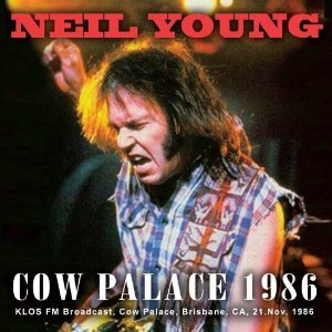 SNOW BLIND WORLD-「Cow Palace 1986」NEIL YOUNG