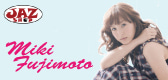 Miki Fujimoto Official Blogpowered by Ameba
