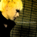 $THE LOVEROCK VIOLENT