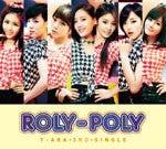 T-ARAオフィシャルブログpowered by Ameba-Roly-Poly初回限定盤B