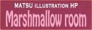 $Marshmallow  ☆イラスト・キャラクターブログ☆