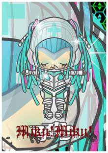 Chocobanditz blog☆キャラクターデザインとFavorites☆-マヌカンちゃん(Cyber, Doll! Miku! Miku!)