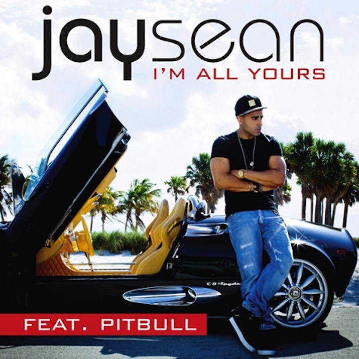 jay sean ft pitbull i m all yours first single off jay sean s upcoming    Jay Sean Im All Yours