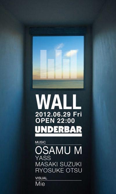 $OSAMU M Official Blog-WALL_20120629