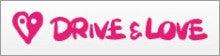 DRIVE & LOVE 〔ドライブ&ラブ]ドライブには、ラブがいる。
