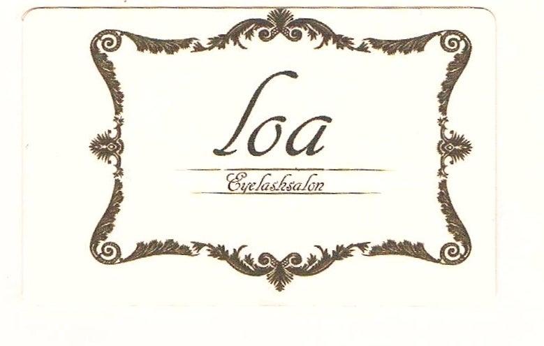 まつげ専門サロン loa  のスタッフブログ