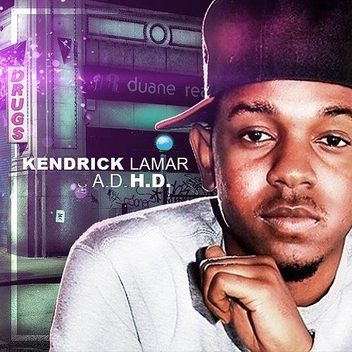 Kendrick Lamar A D H D Mixtape One Shot One Kill