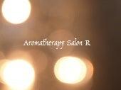 $◆福岡筑後◆アロマセラピーサロンR
