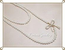 ☆*゚ あいちゃんのブログ゚*☆Sweet memorial and happy diary☆ Princess Jewelry Blog