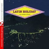 Latin Holiday (Johnny Kitchen Presents Los Choros