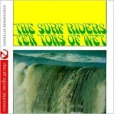 Ten Tons of Wet (Johnny Kitchen Presents the Surf