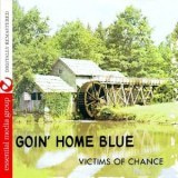Goin' Home Blue (Johnny Kitchen Presents Victims O