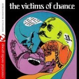 The Victims Of Chance (Johnny Kitchen Presents Victims Of Chance) (Digitally Remastered)