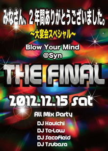 Shot bar [ Syn ] がんばってます-Blow Your Mindファイナル20121215