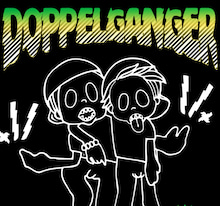 2E2L Recordings blog-DOPPELGANGER