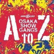 OSAKA翔GANGS ブログ-AtoZ
