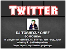 $DJ TOSHIYA  (a.k.a. The CHEF) OFFICIALBLOG Powered by Ameba