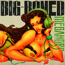 $MEGAHORNオフィシャルブログ「Megalopolis」Powered by Ameba-BIG-BONEDジャケット
