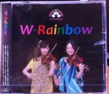 $W-Rainbow ♪~2 Violins~♪